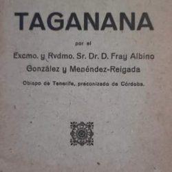 TAGANANA   Visita que realizó a Taganana y sus pagos, el  Obispo de Tenerife, Ex…