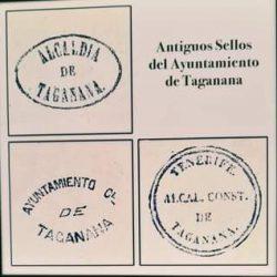 Antiguos sellos del Ayuntamiento de Taganana.  Alcaldía de Taganana.  Ayuntamien…