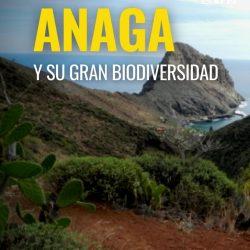 ANAGA y su Biodiversidad: ¿Sabías qué ?   La gran variedad de paisajes, hábitats…